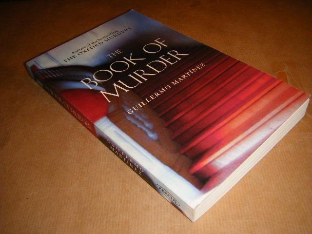 MARTINEZ, GUILLERMO. - The Book of Murder.