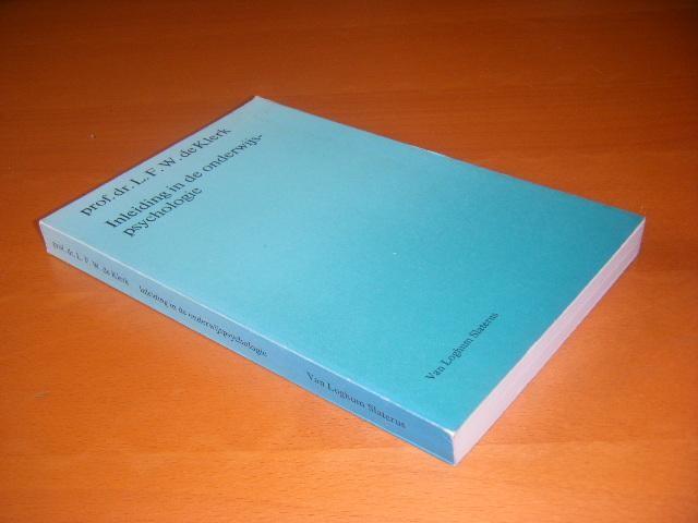KLERK, PROF. DR. L.F.W. DE. - Inleiding in de onderwijspsychologie. [Psychologische monografieen]
