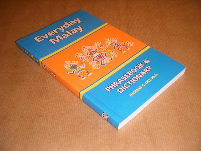 OEY, THOMAS G. - Everyday Malay. Phrasebook & Dictionary.