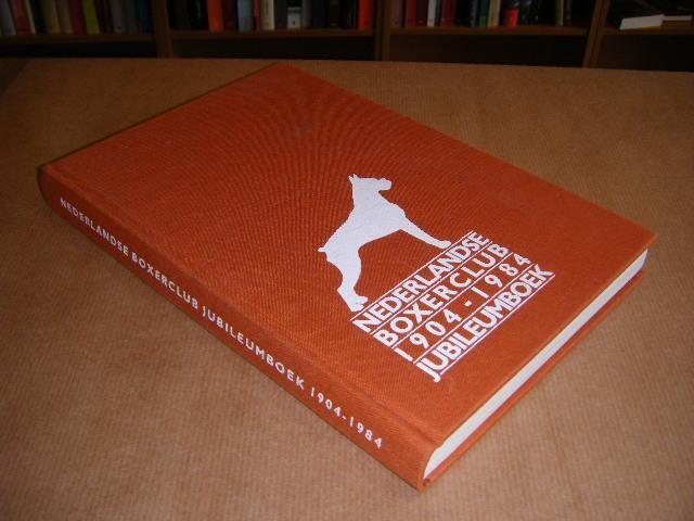 MELIS, P. V., L. V. OS, C.M. PLEYTE, H. WITTEKOEK, JOS J. L. HEIJNEN. (REDACTIE) - Nederlandse Boxerclub 1904-1984. Jubileumboek