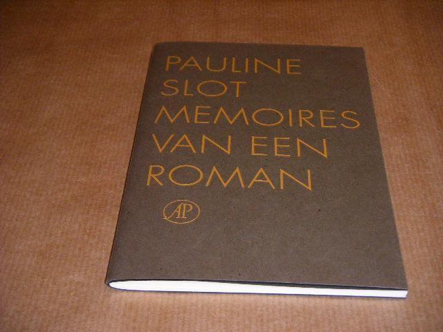 SLOT, PAULINE. - Memoires van een Roman.