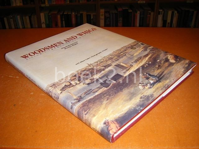 ZELZ, ABIGAIL EWING; ZOIDIS, MARILYN; VATNE, DIANE - Woodsmen an Whigs: Historic Images of Bangor, Maine