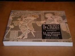 il--museo-del-pizzo-al-tombolo-rapallo-la-manifattura-mario-zennaro-19081968