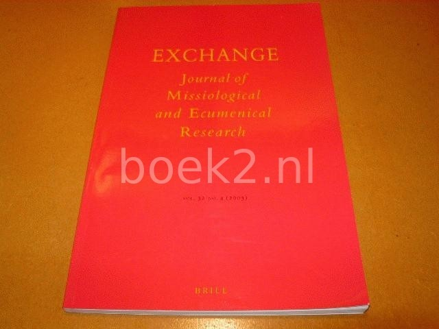 VARIOUS - Exchange, Journal of Missiological and Ecumenical Research, Vol. 32 no. 4 (2003)