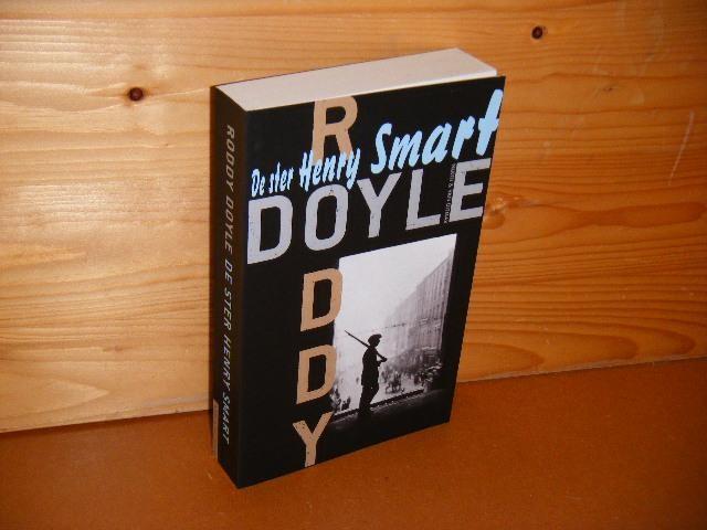 DOYLE, RODDY. - De Ster Henry Smart. Deel Een van `De laatste Oproep`.