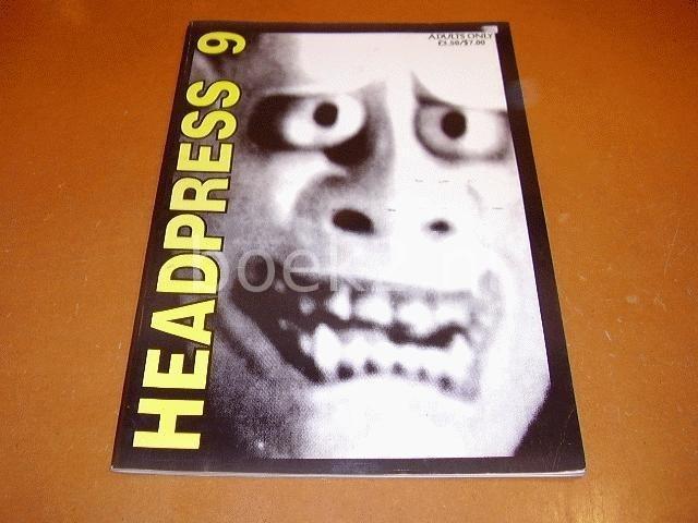KEREKES, DAVID & DAVID SLATER (EDITORS HEADPRESS) - Headpress #7 Rage and Torment