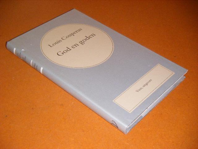 COUPERUS, LOUIS. - God en Goden [Volledige Werken Louis Couperus nr. 22]