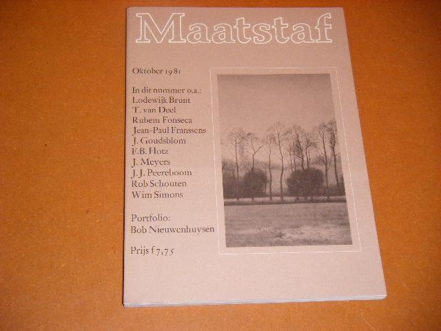 KOCH, KOEN (RED.) - Maatstaf, negenentwintigste jaargang. Oktober 1981. Nummer 10. Met o.a. Lodewijk Brunt, T. van Deel, Rubem Fonseca, Jean-Paul Franssens.