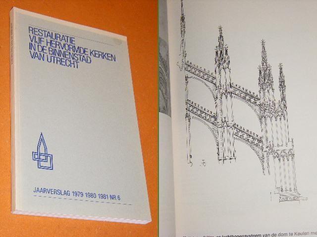 RED. - Restauratie Vijf hervormde Kerken in de Binnenstad van Utrecht.