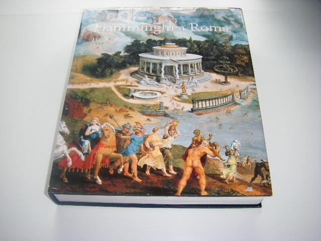 DEVISSCHER, HANS (RED.). - Fiamminghi a Roma. Kunstenaars uit de Nederlanden en het Prinsdom Luik te Rome tijdens de Renaissance.