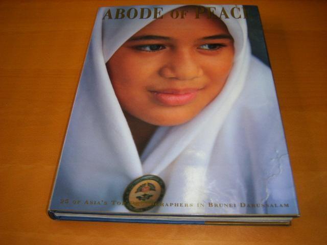 Abode of Peace. Brunei Daru...