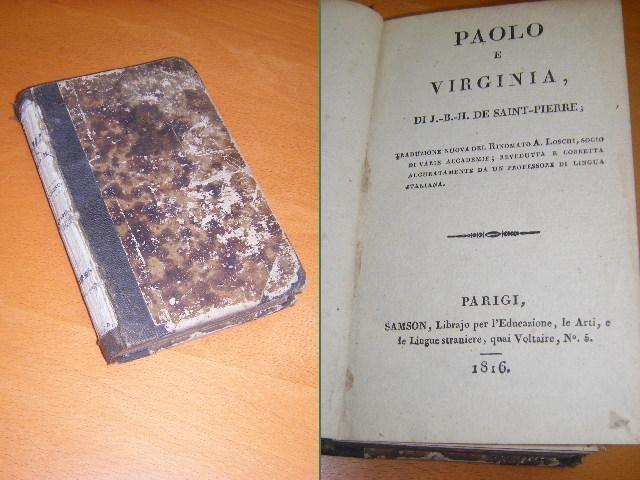 SAINT-PIERRE, J.B.H. - Paolo e Virginia. Traduzione nuova del Rinomato A. Loschi [...].