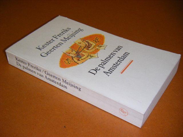 FRERIKS, KESTER; GEERTEN MEIJSING - De Psalmen van Amsterdam. Briefwisseling