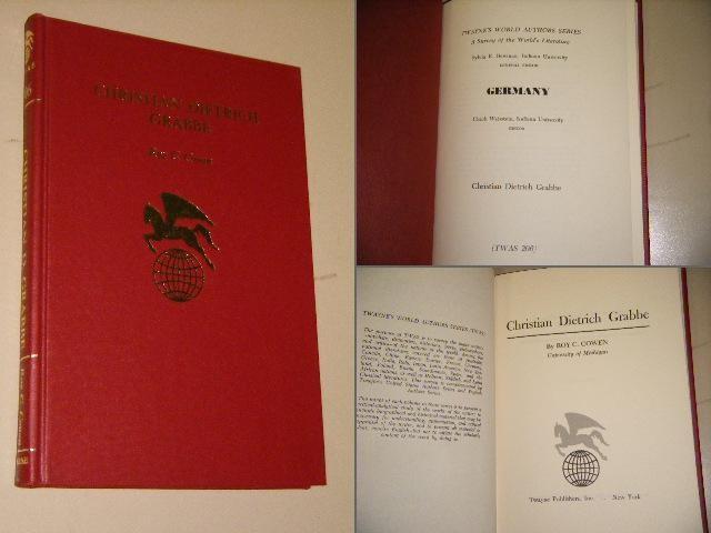 COWEN, ROY C. - Christian Dietrich Grabbe. [Twayne`s World Authors Series]