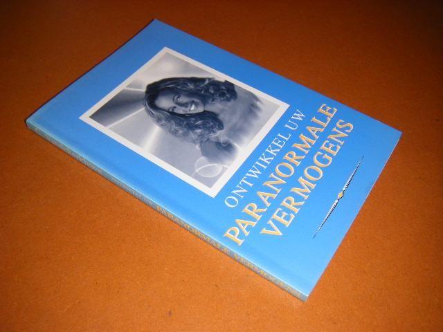 VANDERKERKHOVE, CHRISTIAN. - Ontwikkel uw paranormale Vermogens.