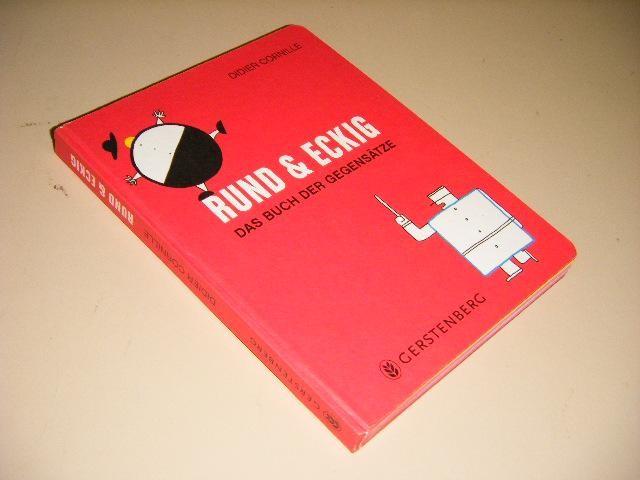 CORNILLE, DIDIER - Rund und Eckig. Das Buch der Gegensatze