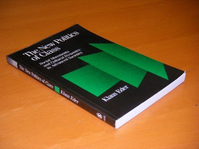 EDER, KLAUS.2,70 - The New Politics of Class. Social Movements and Cultural Dynamics in Advanced Societies.