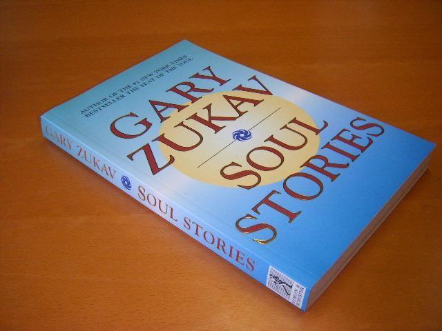 ZUKAV, GARY - Soul Stories
