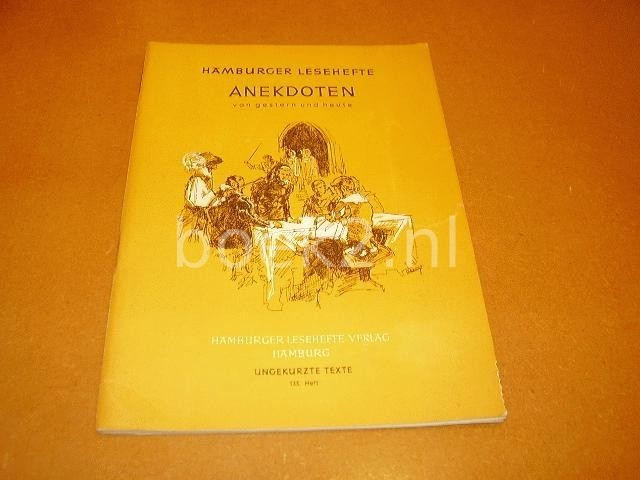 PETERSEN, FRIEDRICH (RED.) - Anekdoten, von gestern und heute.