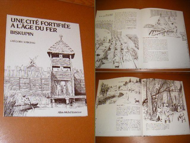 SOBERSKI, GREGOIRE. - Une Cite Fortifiee a L`age du Fer Biskupin.