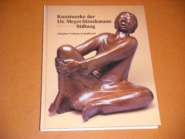 FRONING, HUBERTUS (ED.) - Kunstwerke der Dr. Meyer-Struckmann-Stiftung.