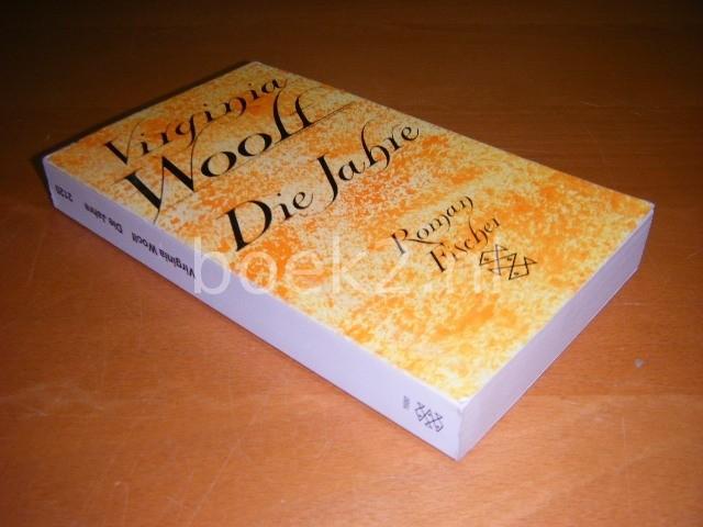 VIRGINIA WOOLF - Die Jahre, Roman