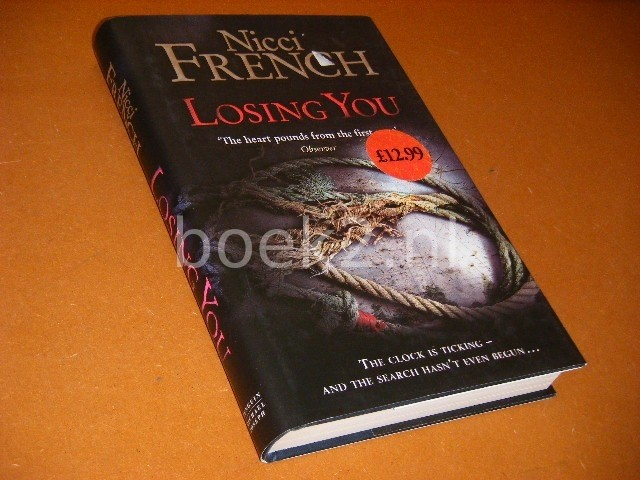 FRENCH, NICCI. - Losing You.