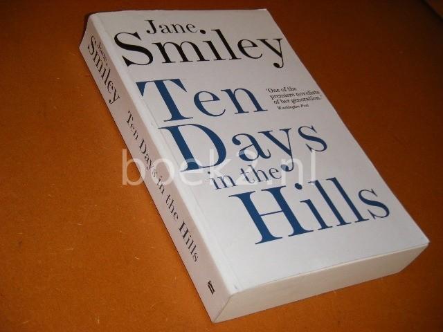 SMILEY, JANE. - Ten Days in the Hills.