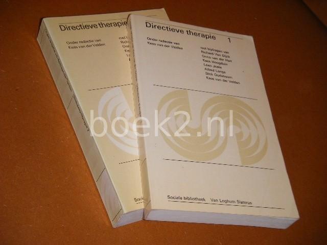 VELDEN, KEES VAN DER. (RED.) - (Deel 1-2) Directieve Therapie  [Sociale Bibliotheek] [Set van 2 boeken]