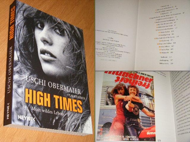 OBERMAIER, USCHI; OLAF KRAEMER - High times. Mein wildes Leben. (Duitstalige uitgave)