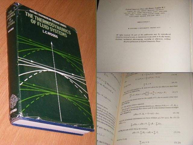 WOODS, L.C. - The Thermodynamics of Fluid Systems. [Oxford Engineering Science Series]