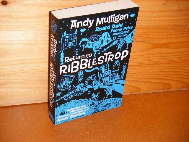 MULLIGAN, ANDY. - Return to Ribblestrop.