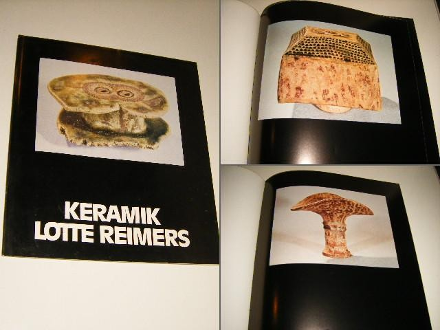 TENTOONSTELLINGSCATALOGUS KERAMIEK - Keramik Lotte Reimers