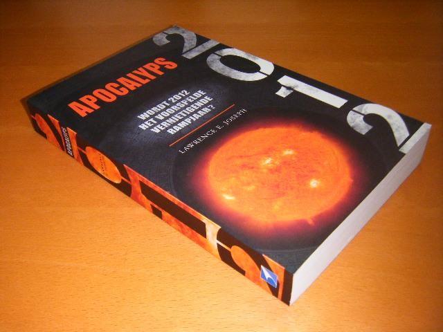 JOSEPH, LAWRENCE E. - Apocalyps 2012. Wordt 2012 het voorspelde vernietigende rampjaar?