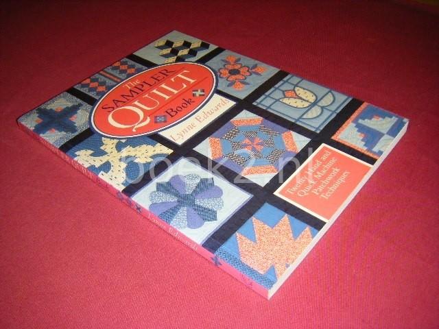 LYNNE EDWARDS - The Sampler Quilt Book