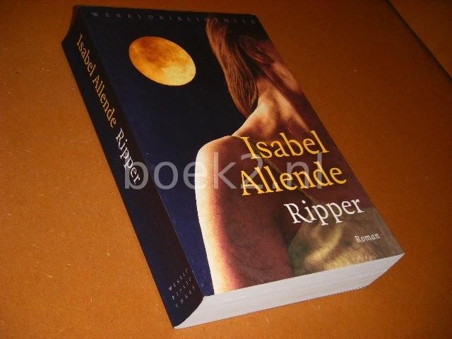 ALLENDE, ISABEL. - Ripper. Roman.