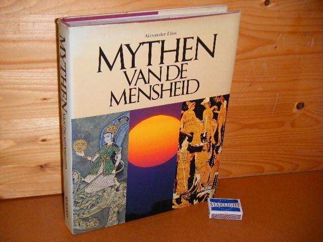 ELIOT, ALEXANDER. - Mythen van de Mensheid.