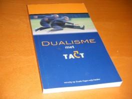 dualisme-met-tact
