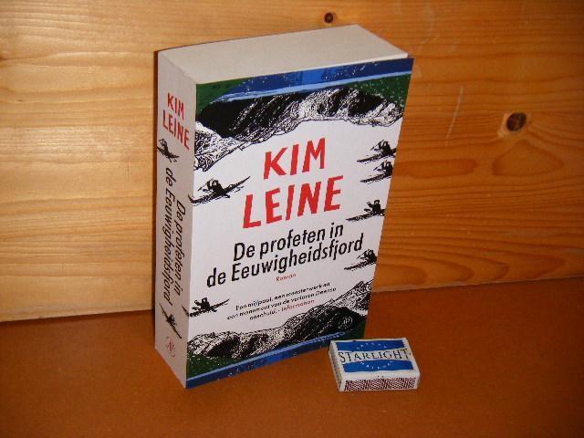 LEINE, KIM. - De Profeten in de Eeuwigheidsfjord. Roman.