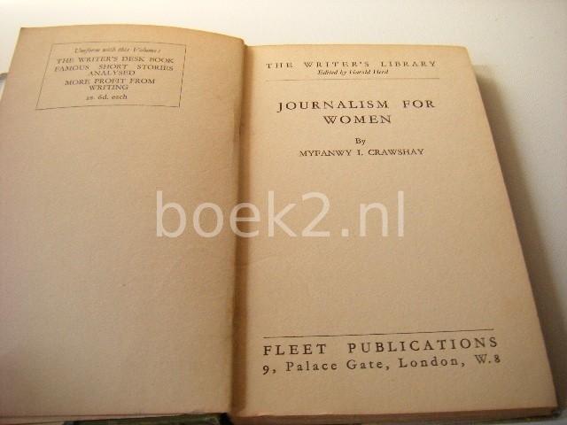 CRAWSHAY, MYFANWY I. - Journalism for women