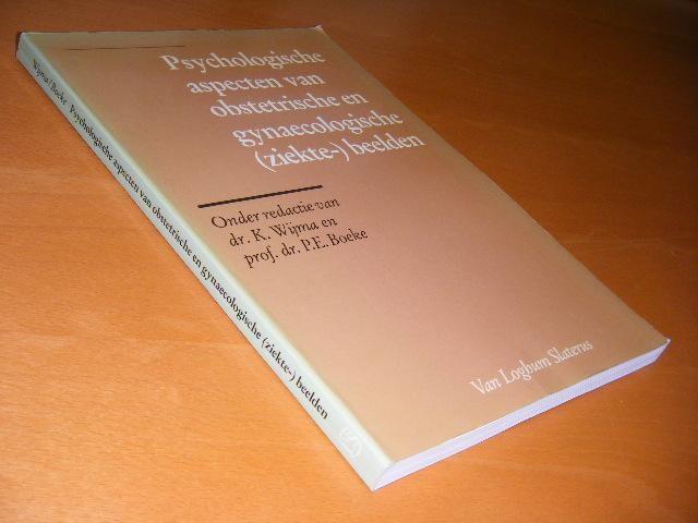 WIJMA, K. EN P.E. BOEKE - Psychologische aspecten van obstetrische en gynaecologische (ziekte-)beelden.