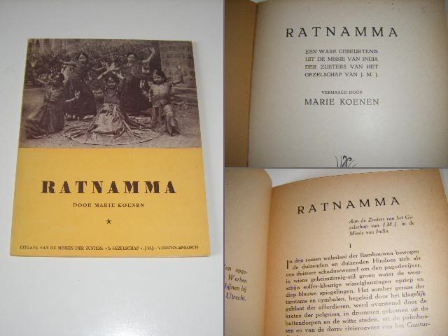 KOENEN, MARIE - Ratnamma, een ware gebeurtenis uit de Britsch-Indische missie der Zusters van het Gezelschap van J.M.J.