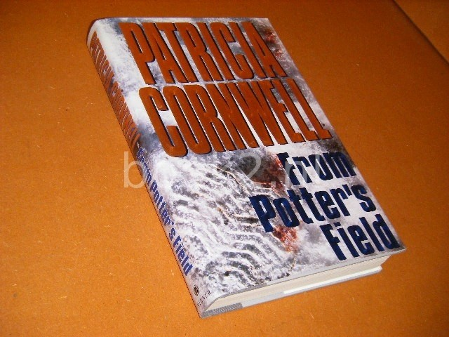PATRICIA CORNWELL - From Potter`s Field