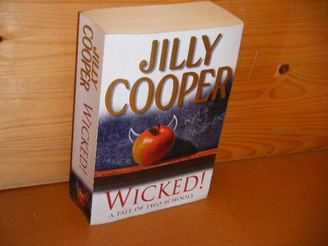 COOPER, JILLY. - Wicked! A Tale of Two Schools.