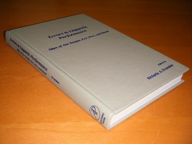 FROMKIN, VICTORIA A. (ED.) - Errors in linguistic performance. Slips of the tongue, ear, pen, and hand.