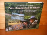 H.R.H. Prince Berhard of the Netherlands and nature