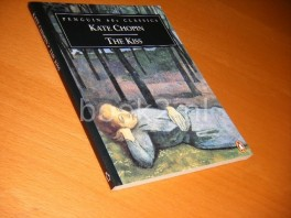 The Kiss and Other Stories