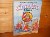 De Belevenissen van Charlie Muis.