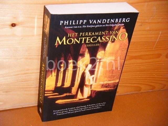 PHILIPP VANDENBERG; EWOUT VAN HECKE - Het perkament van Montecassino