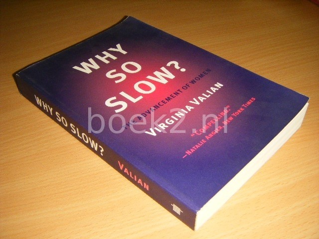 VIRGINIA VALIAN - Why So Slow? The Advancement of Women
